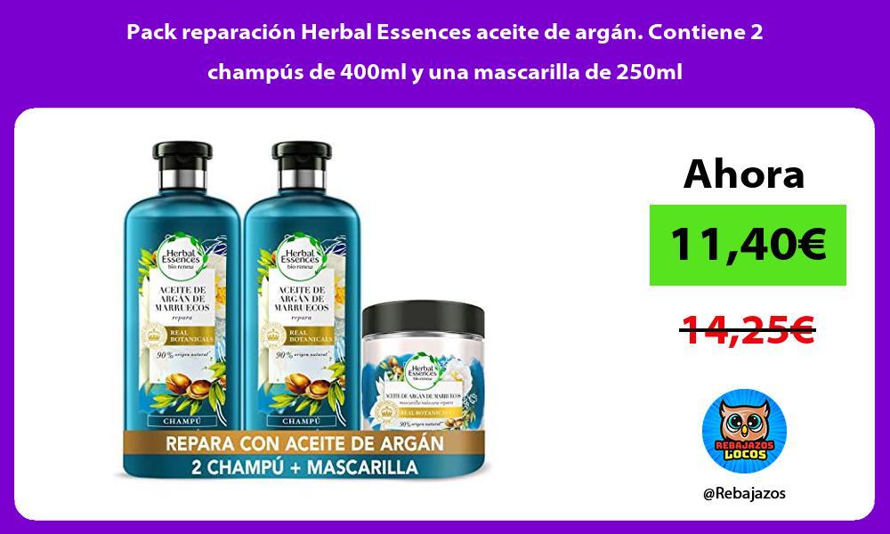 Pack reparacion Herbal Essences aceite de argan Contiene 2 champus de 400ml y una mascarilla de 250ml