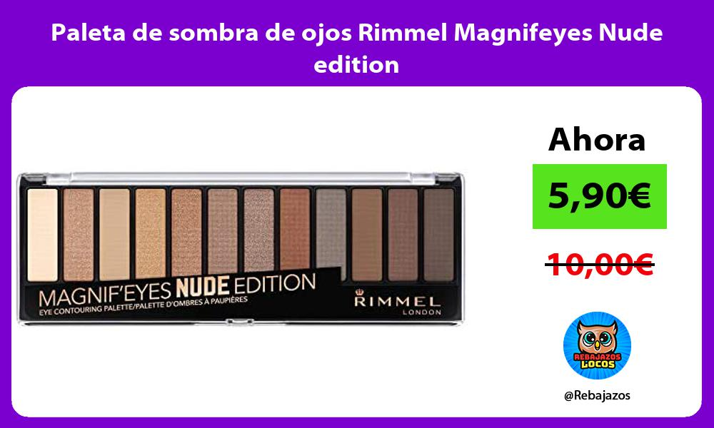 Paleta de sombra de ojos Rimmel Magnifeyes Nude edition