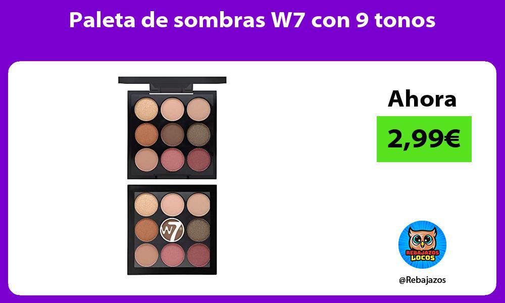 Paleta de sombras W7 con 9 tonos