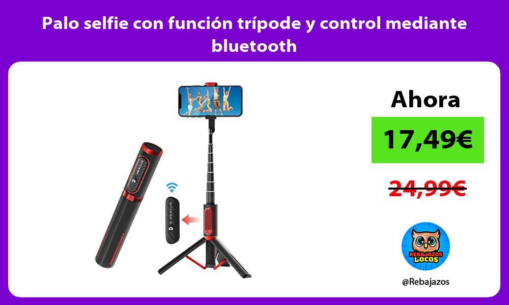 Palo selfie con funcion tripode y control mediante bluetooth