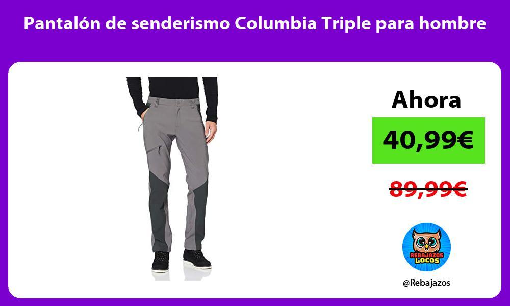 Pantalon de senderismo Columbia Triple para hombre