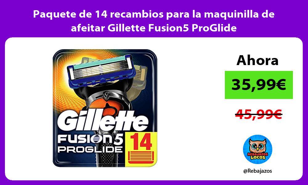 Paquete de 14 recambios para la maquinilla de afeitar Gillette Fusion5 ProGlide