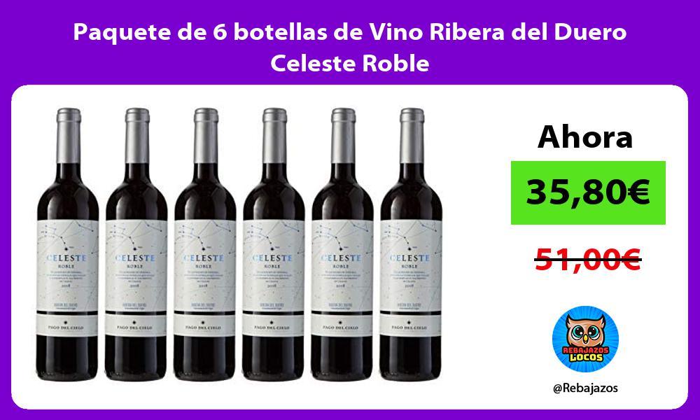 Paquete de 6 botellas de Vino Ribera del Duero Celeste Roble