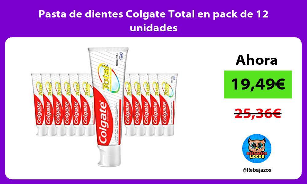 Pasta de dientes Colgate Total en pack de 12 unidades