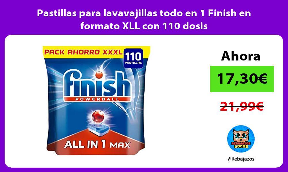 Pastillas para lavavajillas todo en 1 Finish en formato XLL con 110 dosis