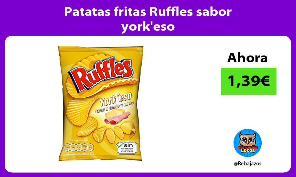 Patatas fritas Ruffles sabor yorkeso