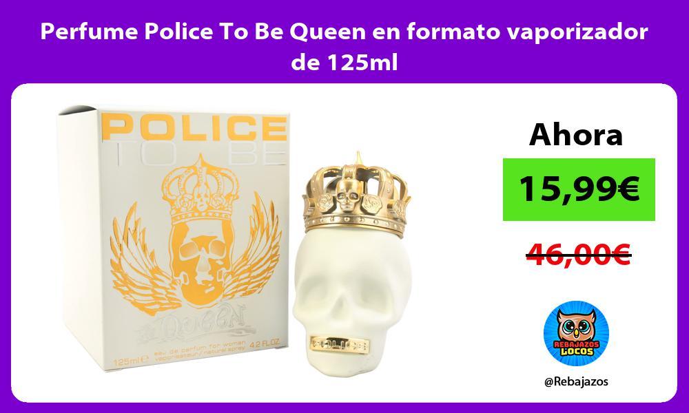 Perfume Police To Be Queen en formato vaporizador de 125ml