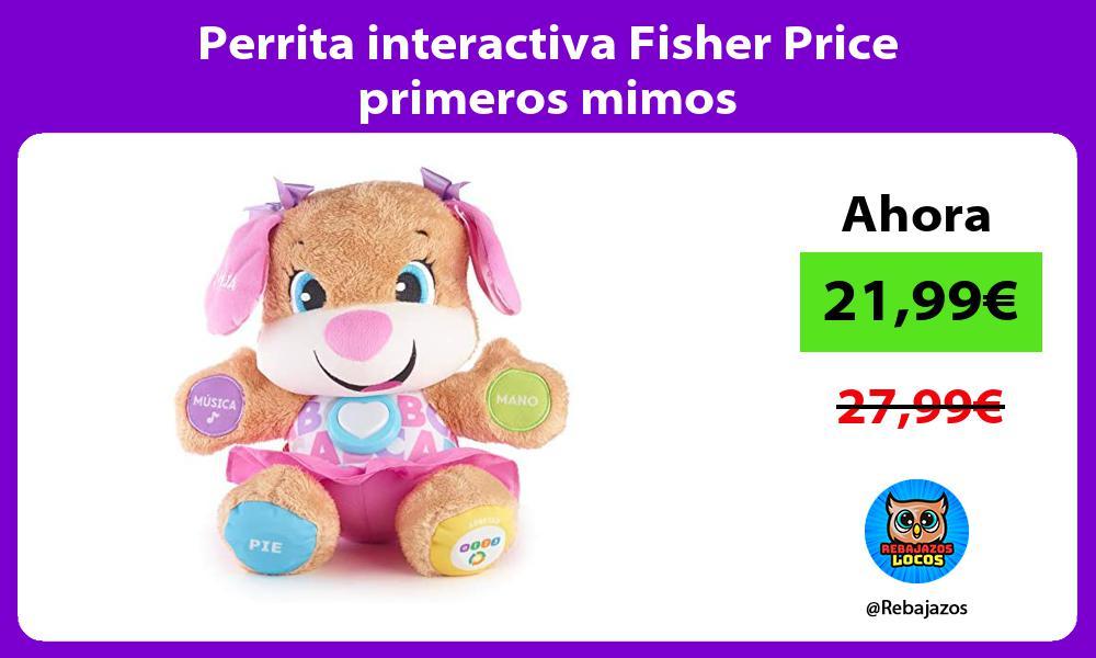 Perrita interactiva Fisher Price primeros mimos