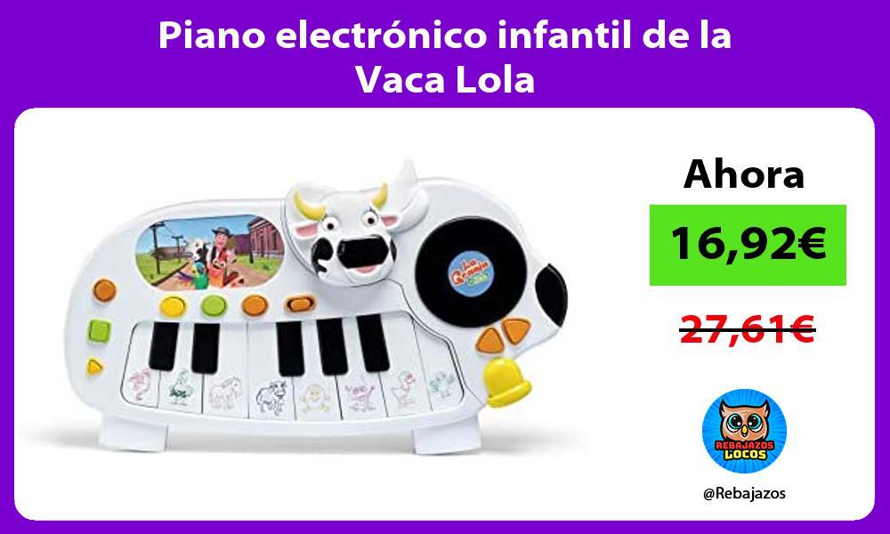 Piano electronico infantil de la Vaca Lola