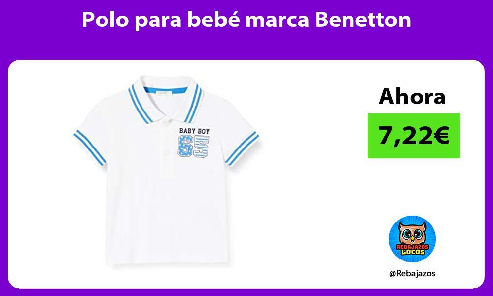 Polo para bebe marca Benetton