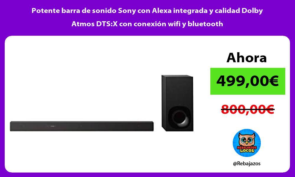 Potente barra de sonido Sony con Alexa integrada y calidad Dolby Atmos DTSX con conexion wifi y bluetooth