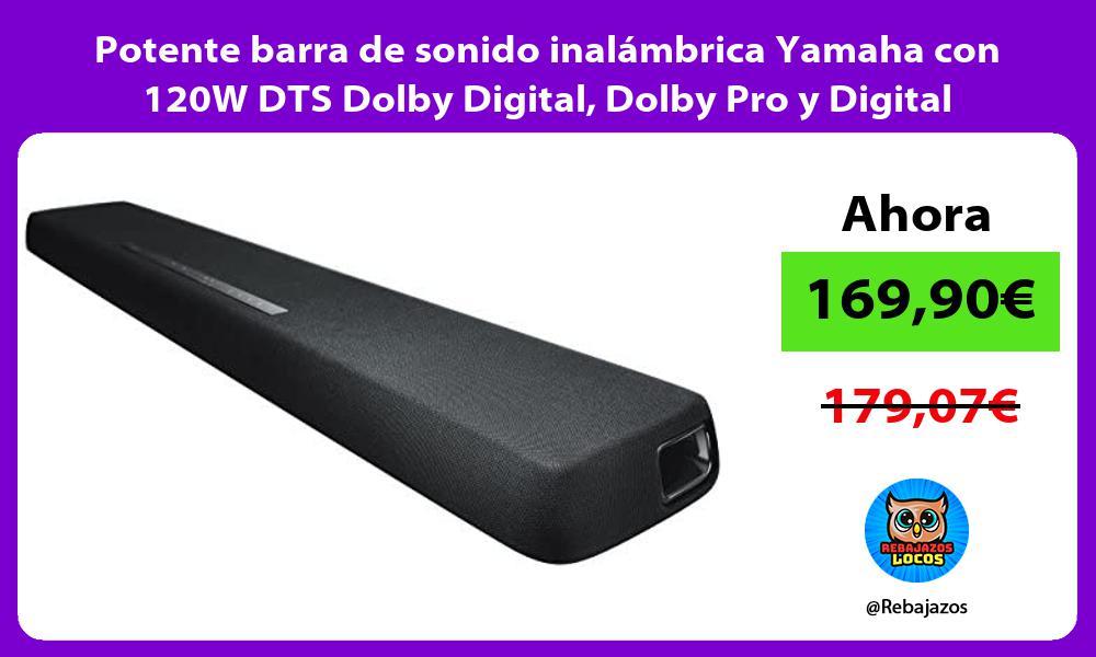 Potente barra de sonido inalambrica Yamaha con 120W DTS Dolby Digital Dolby Pro y Digital Surround