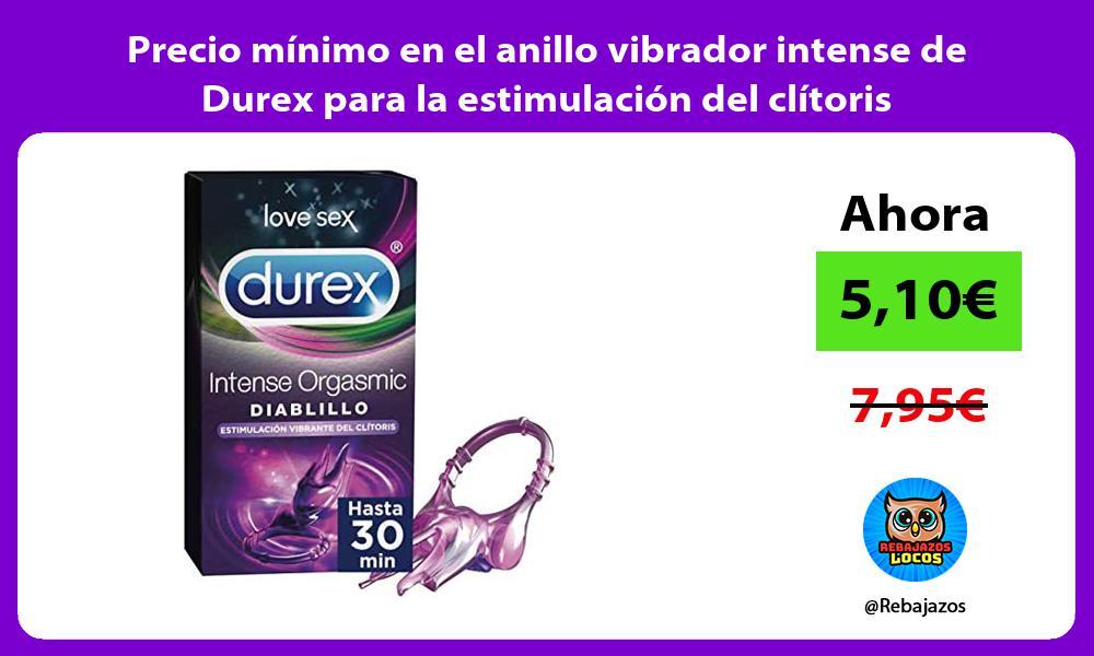 Precio minimo en el anillo vibrador intense de Durex para la estimulacion del clitoris