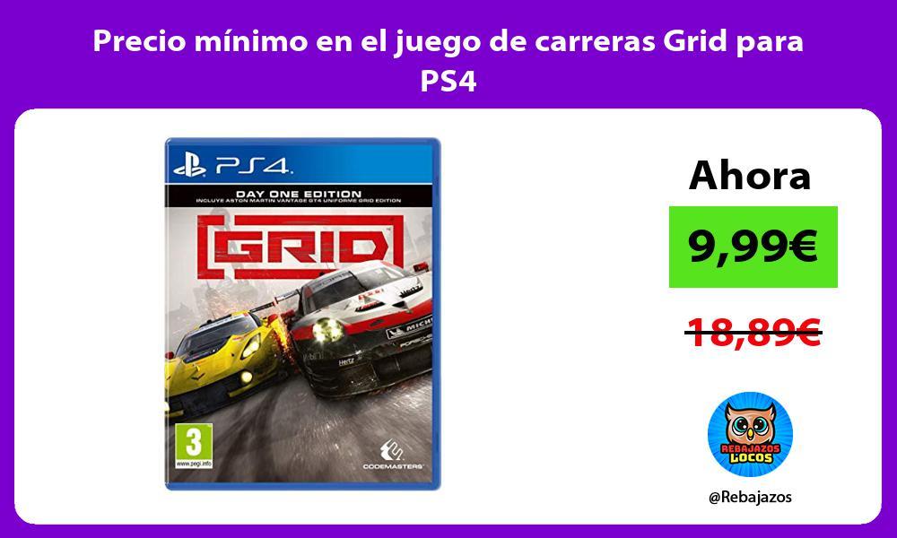 Precio minimo en el juego de carreras Grid para PS4
