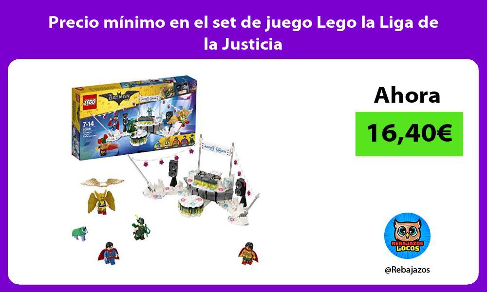 Precio minimo en el set de juego Lego la Liga de la Justicia