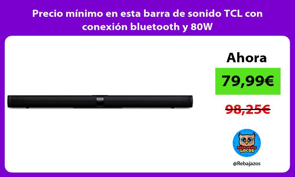 Precio minimo en esta barra de sonido TCL con conexion bluetooth y 80W