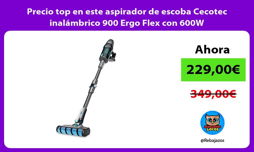 Precio top en este aspirador de escoba Cecotec inalambrico 900 Ergo Flex con 600W