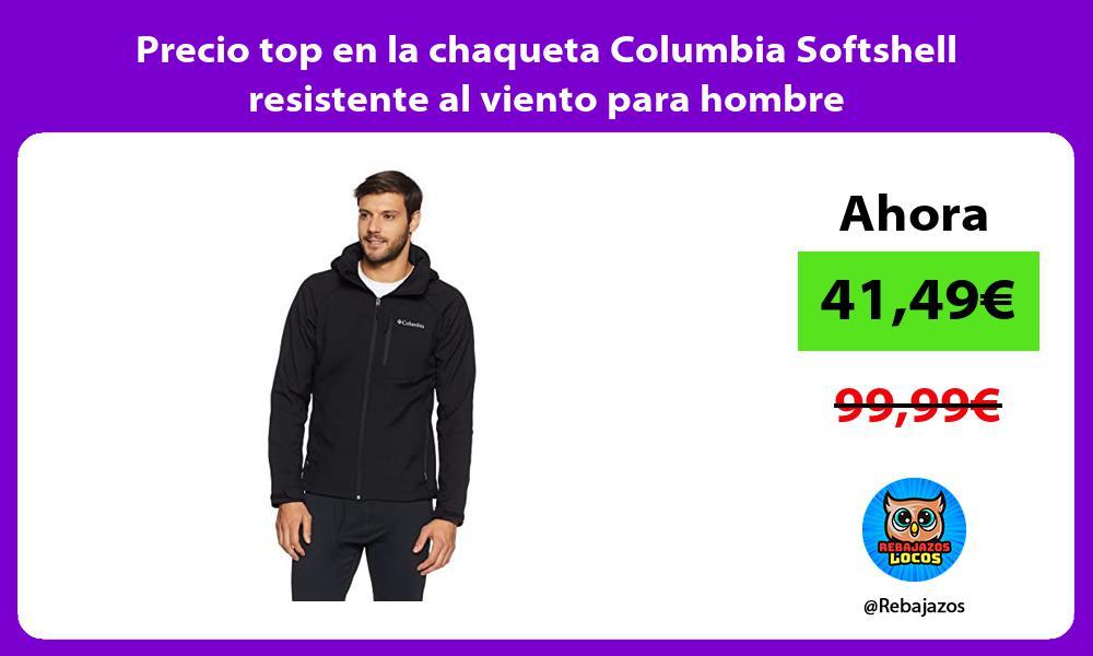 Precio top en la chaqueta Columbia Softshell resistente al viento para hombre