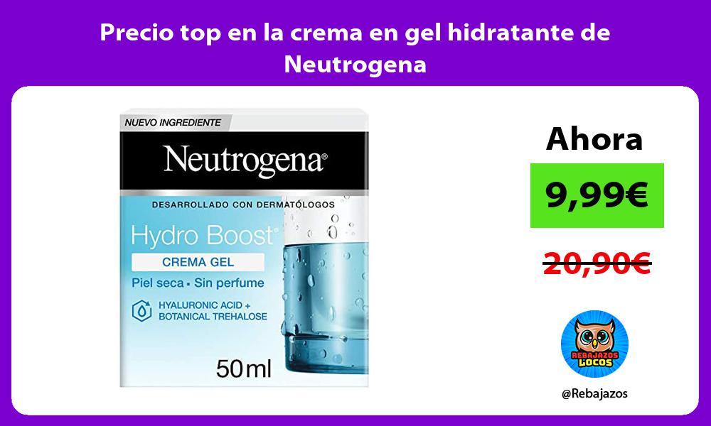Precio top en la crema en gel hidratante de Neutrogena