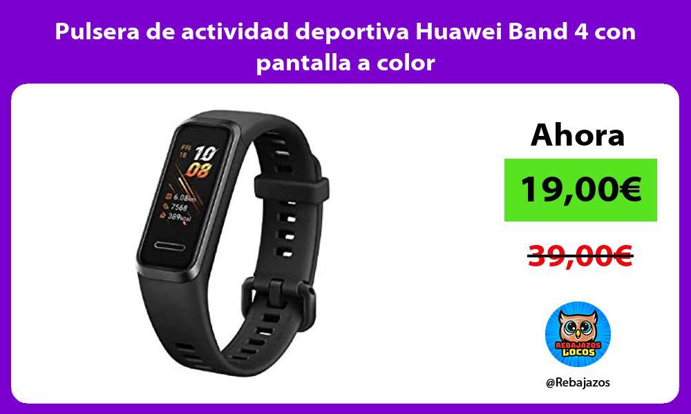 Pulsera de actividad deportiva Huawei Band 4 con pantalla a color