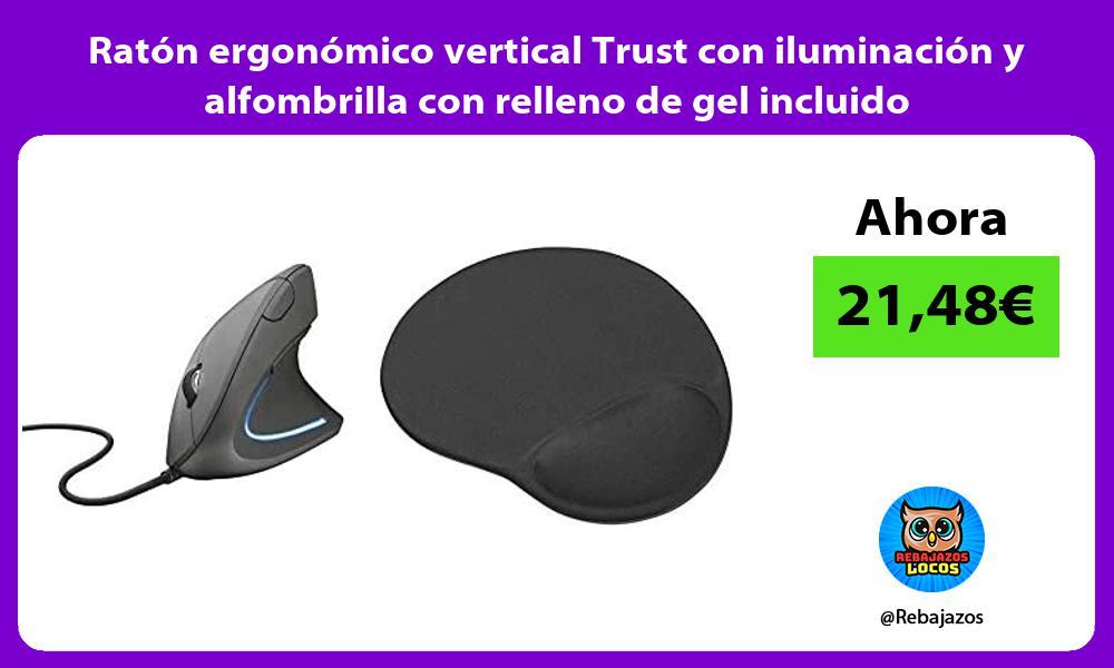 Raton ergonomico vertical Trust con iluminacion y alfombrilla con relleno de gel incluido