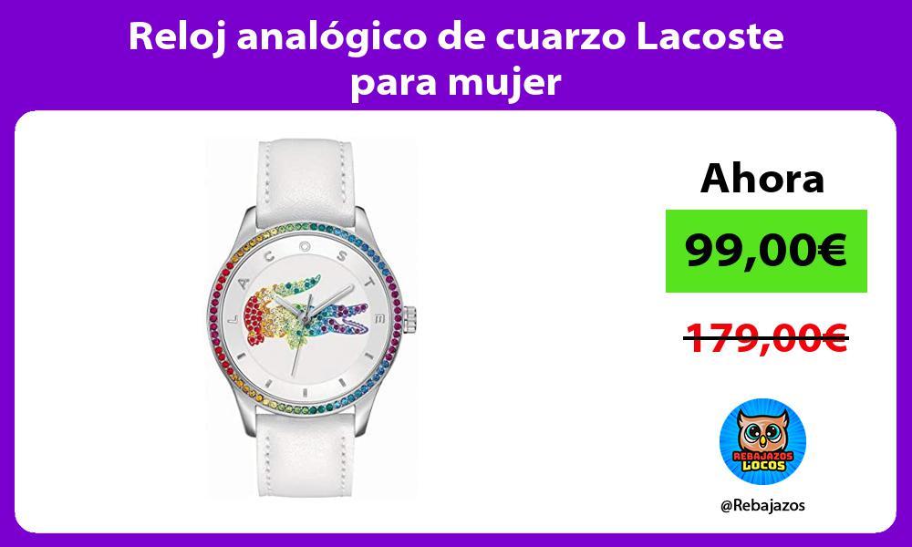 Reloj analogico de cuarzo Lacoste para mujer
