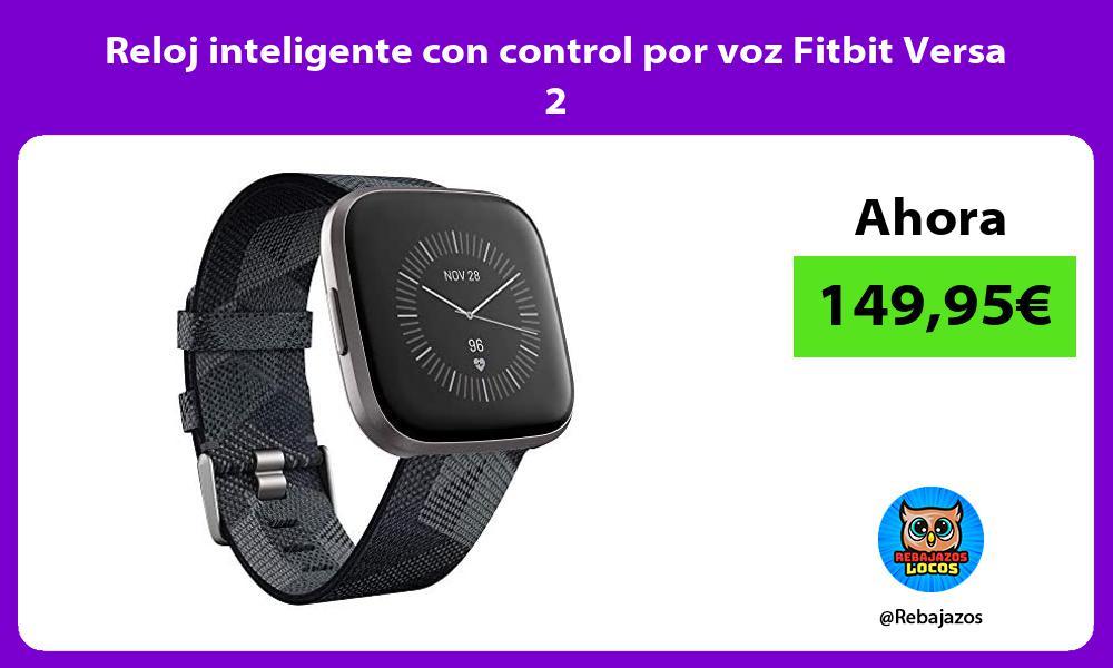 Reloj inteligente con control por voz Fitbit Versa 2
