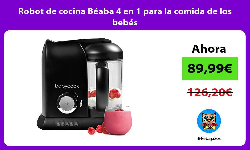 Robot de cocina Beaba 4 en 1 para la comida de los bebes