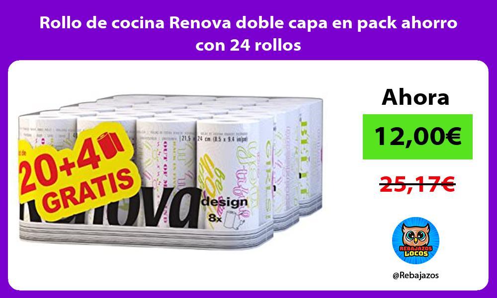 Rollo de cocina Renova doble capa en pack ahorro con 24 rollos