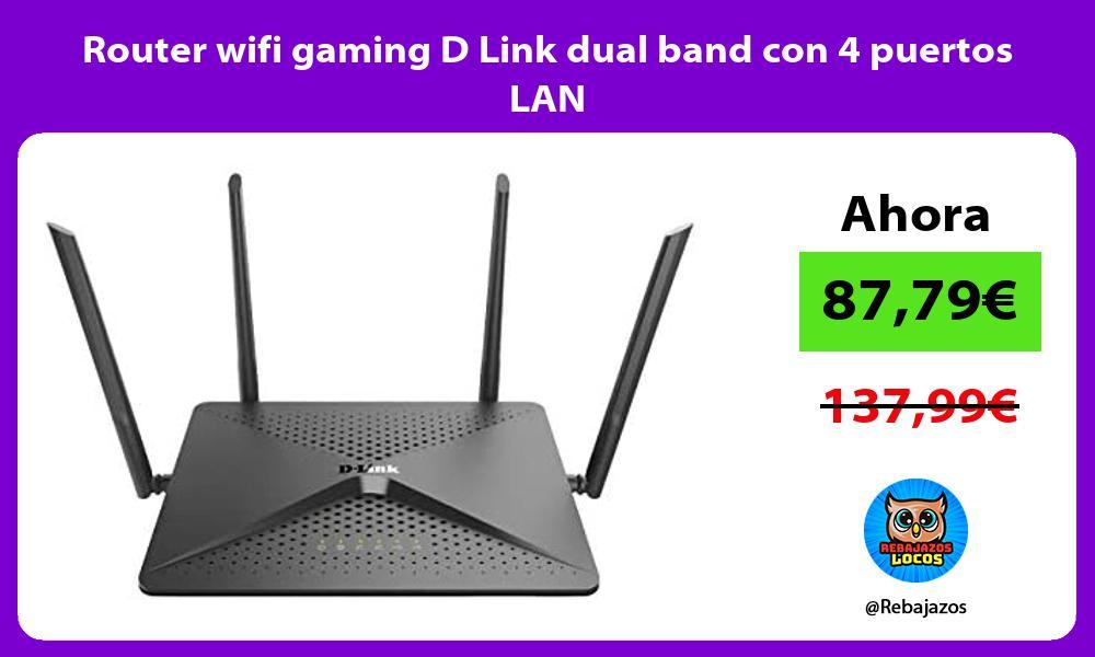 Router wifi gaming D Link dual band con 4 puertos LAN