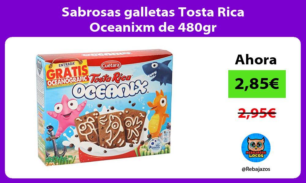 Sabrosas galletas Tosta Rica Oceanixm de 480gr