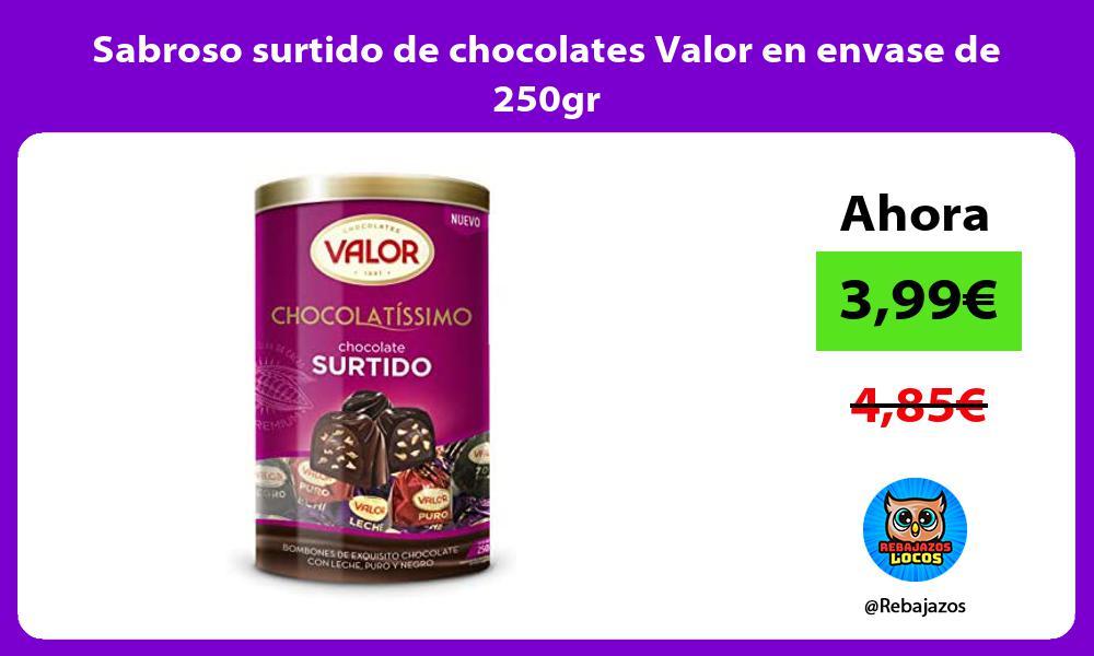 Sabroso surtido de chocolates Valor en envase de 250gr