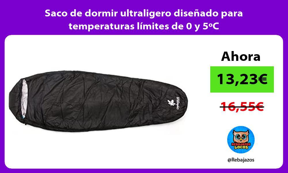 Saco de dormir ultraligero disenado para temperaturas limites de 0 y 5oC