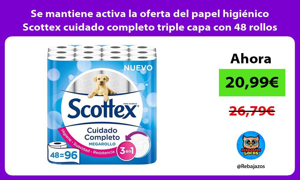 Se mantiene activa la oferta del papel higienico Scottex cuidado completo triple capa con 48 rollos