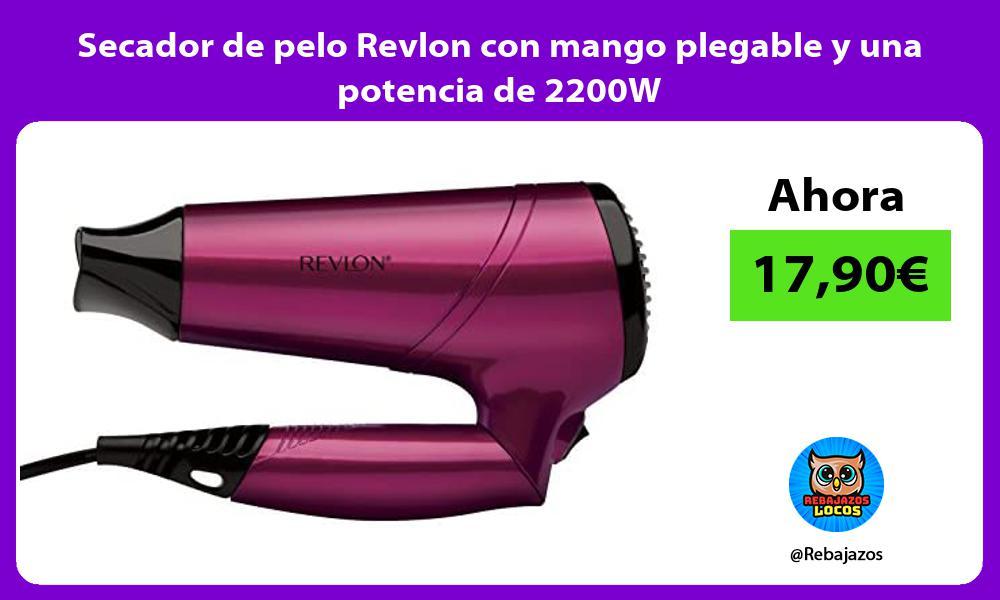Secador de pelo Revlon con mango plegable y una potencia de 2200W