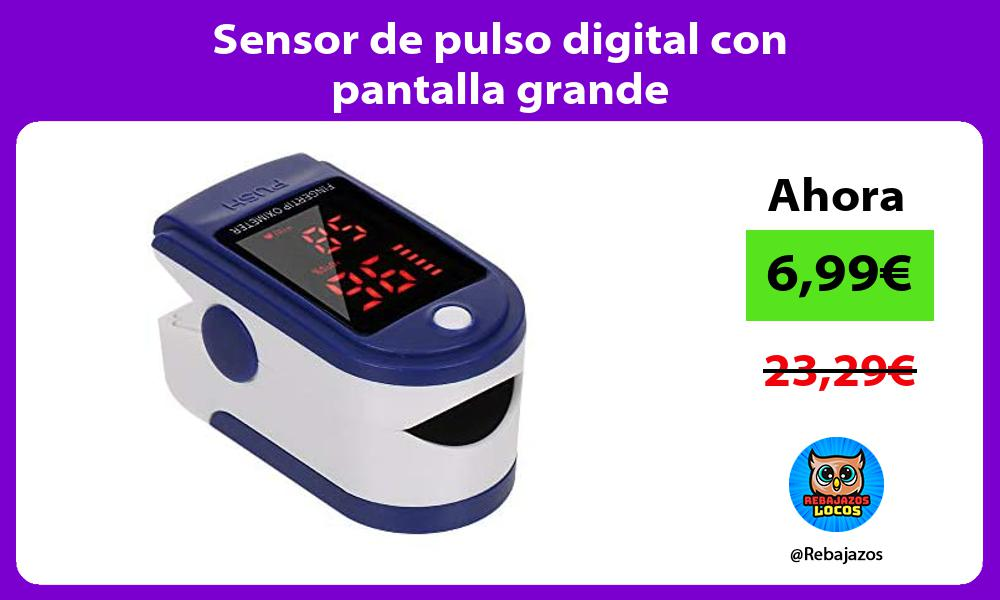 Sensor de pulso digital con pantalla grande