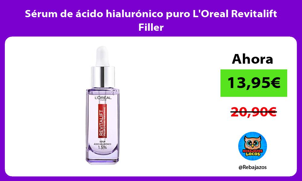 Serum de acido hialuronico puro LOreal Revitalift Filler