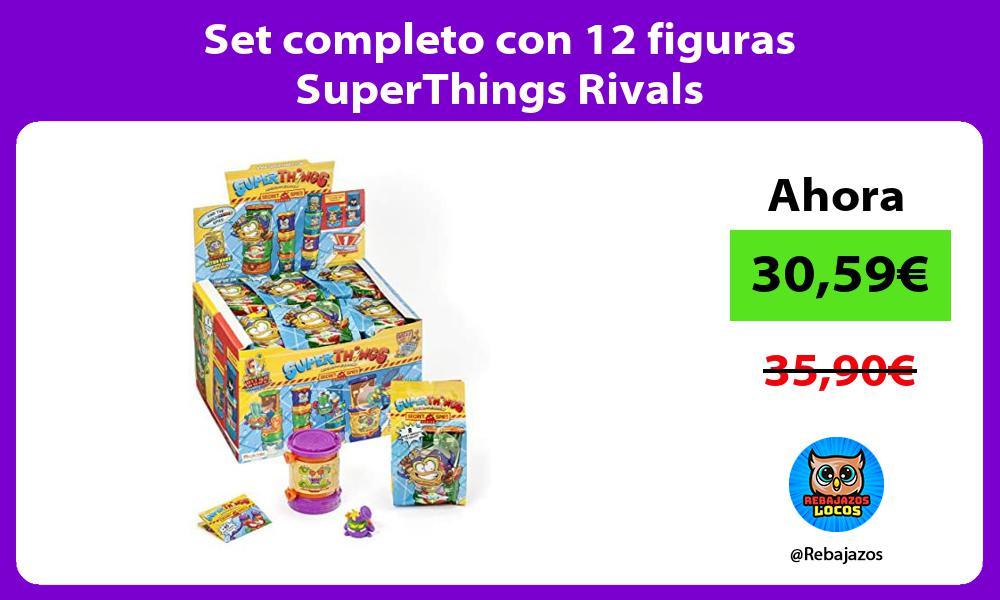 Set completo con 12 figuras SuperThings Rivals