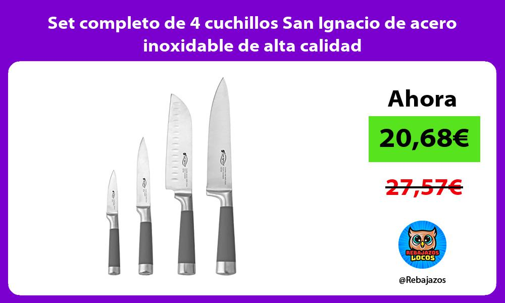 Set completo de 4 cuchillos San Ignacio de acero inoxidable de alta calidad