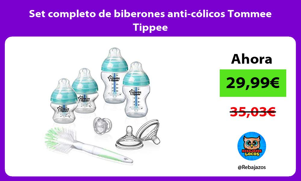 Set completo de biberones anti colicos Tommee Tippee