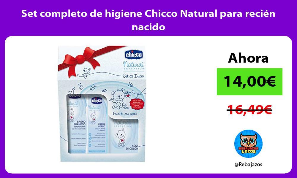 Set completo de higiene Chicco Natural para recien nacido
