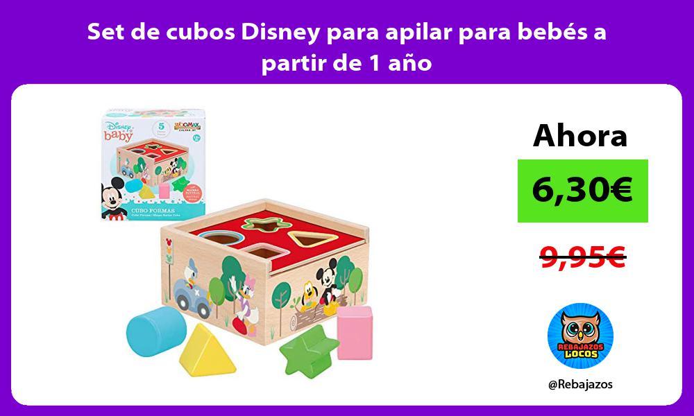 Set de cubos Disney para apilar para bebes a partir de 1 ano