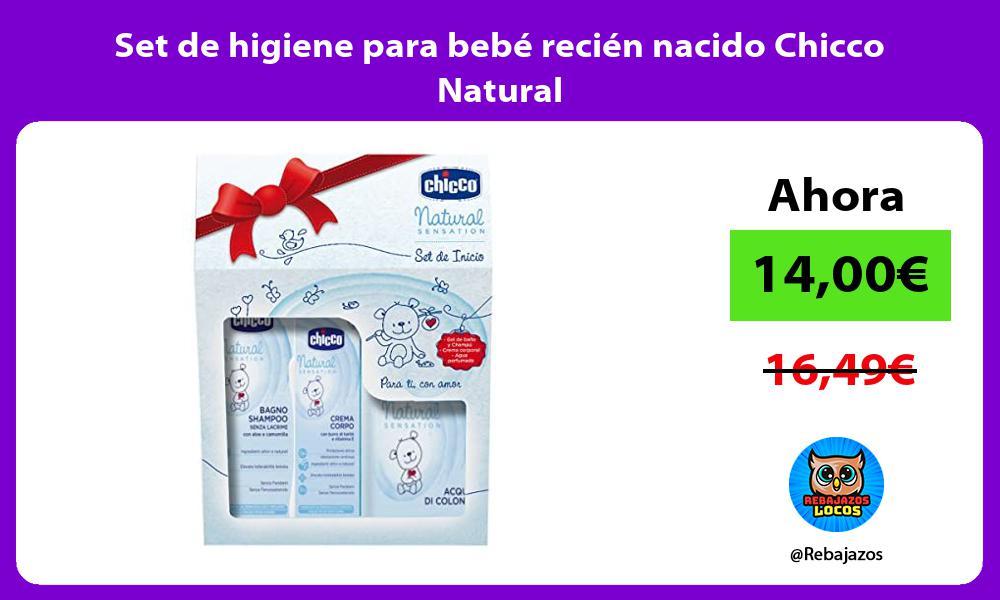 Set de higiene para bebe recien nacido Chicco Natural