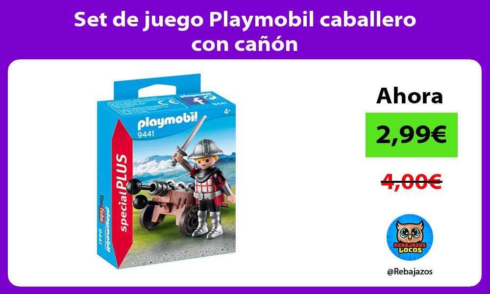 Set de juego Playmobil caballero con canon