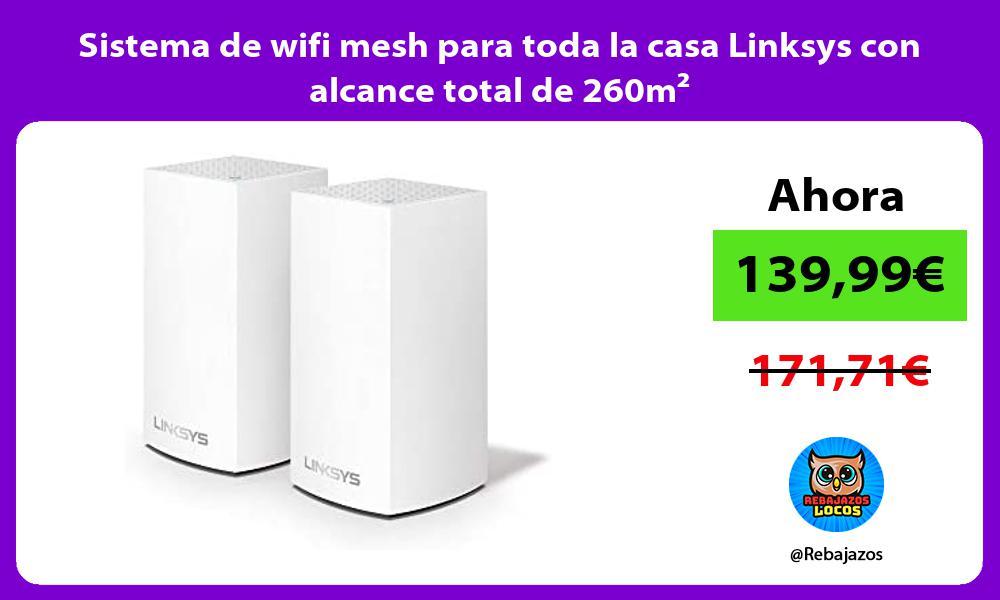 Sistema de wifi mesh para toda la casa Linksys con alcance total de 260m²