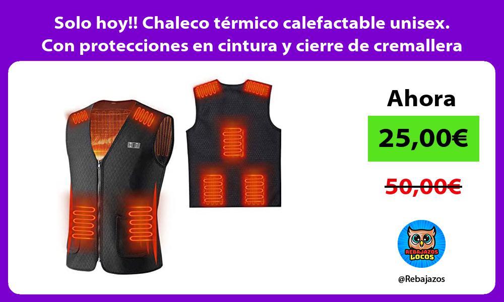 Solo hoy Chaleco termico calefactable unisex Con protecciones en cintura y cierre de cremallera