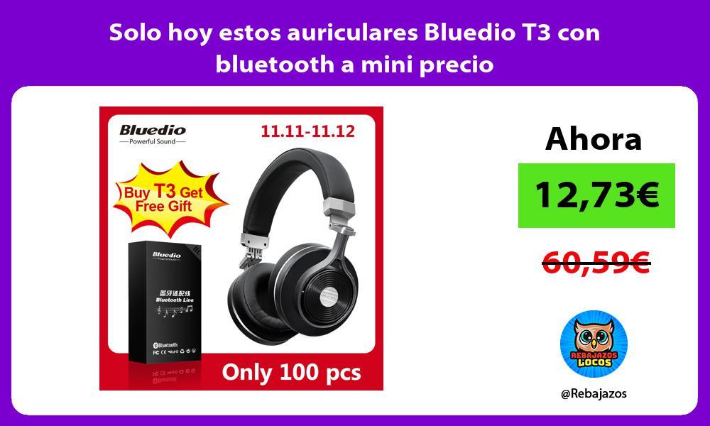 Solo hoy estos auriculares Bluedio T3 con bluetooth a mini precio