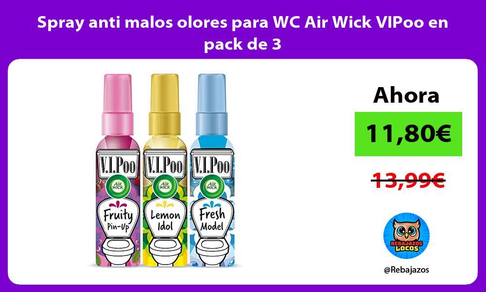 Spray anti malos olores para WC Air Wick VIPoo en pack de 3
