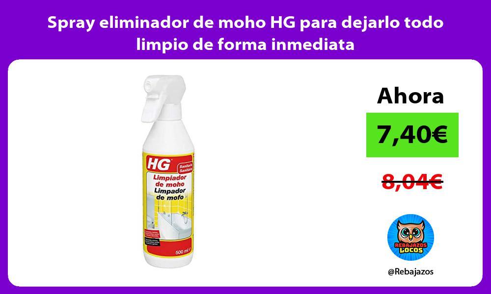 Spray eliminador de moho HG para dejarlo todo limpio de forma inmediata
