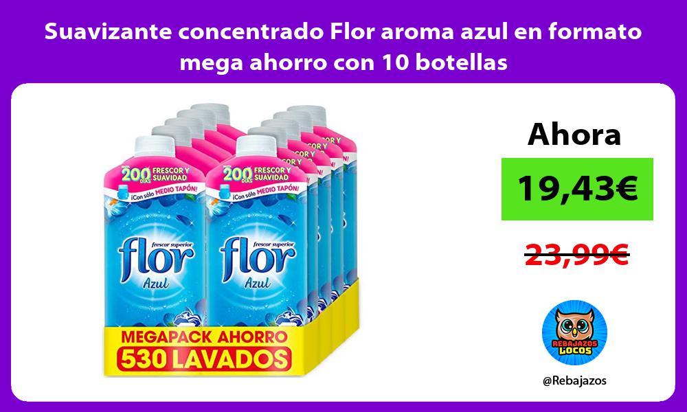 Suavizante concentrado Flor aroma azul en formato mega ahorro con 10 botellas